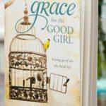 Grace for the Good Girl: Envy vs. Eagerness
