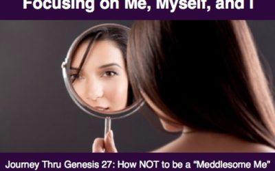 Focusing on Me, Myself, and I