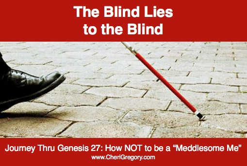 The Blind Lies to the Blind