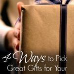 How to Pick a Great Gift for Your Man