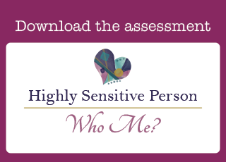 Are You a Highly Sensitive Person?