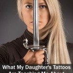 What My Daughter's Tattoos are Teaching Me About Braver Living