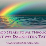 How God Speaks to Me Through You About My Daughter's Tattoos