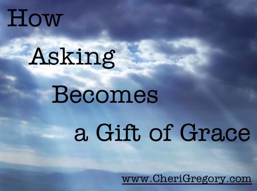 How Asking Becomes a Gift of Grace