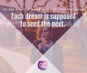 Each dream is supposed to seed the next.